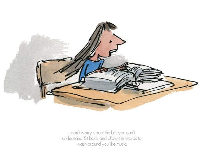 Roald Dahl Quentin Blake - Sit back and allow the words to wash around you - Matilda